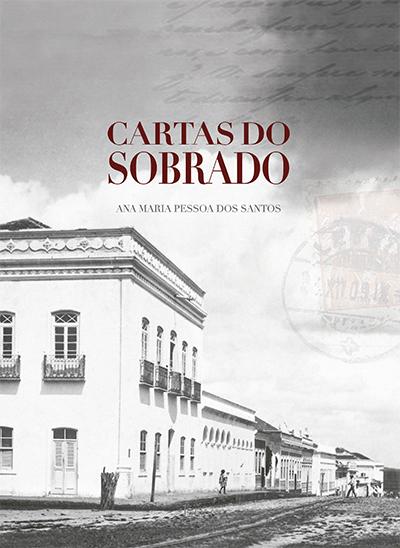 <em>Cartas do Sobrado</em> | Fundação Casa de Rui Barbosa
